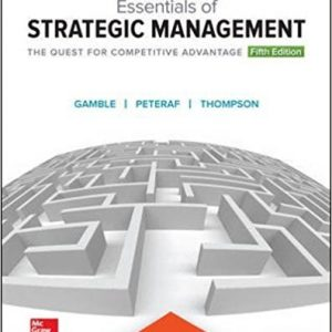 Test Bank for Essentials of Strategic Management: The Quest for Competitive Advantage