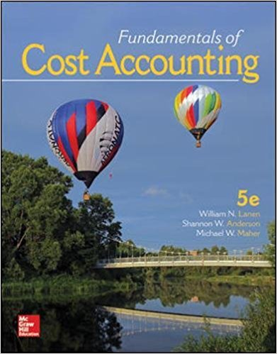 Solution Manual for Fundamentals of Cost Accounting