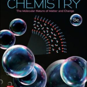 Solution Manual for Chemistry: The Molecular Nature of Matter and Change