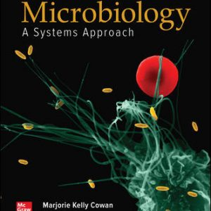Test Bank for Microbiology: A Systems Approach 6th Edition Cowan