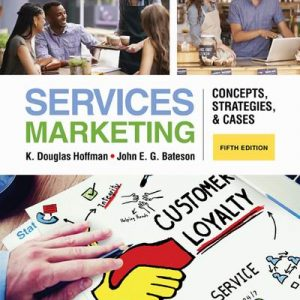 Test Bank for Services Marketing: Concepts