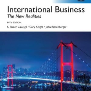 Solution Manual for International Business: The New Realities, Global Edition 5th Edition Cavusgil