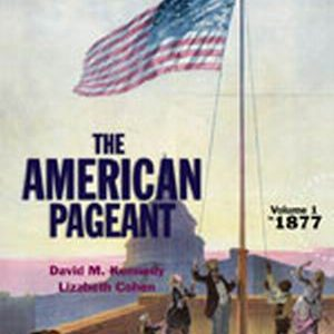 Test Bank for American Pageant, Volume 1, 16th Edition, Kennedy