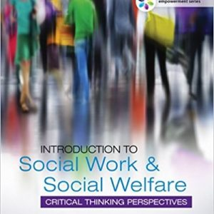 Test Bank for Empowerment Series: Introduction to Social Work & Social Welfare: Critical Thinking Perspectives