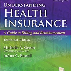Test Bank for Understanding Health Insurance: A Guide to Billing and Reimbursement