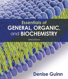 Test Bank for Essentials of General, Organic, and Biochemistry 3rd Edition Guinn