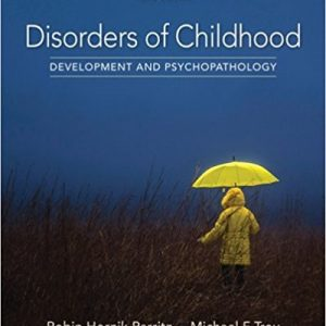 Test Bank for Disorders of Childhood: Development and Psychopathology