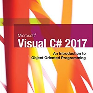 Test Bank for Microsoft Visual C#: An Introduction to Object-Oriented Programming, 7th Edition, Farrell