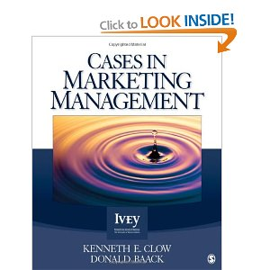 Solution Manual for Cases in Marketing Management, Clow