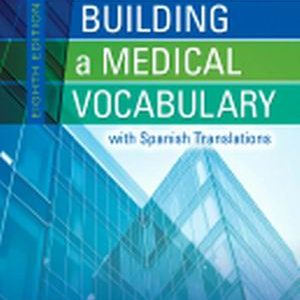 Test Bank for Building a Medical Vocabulary