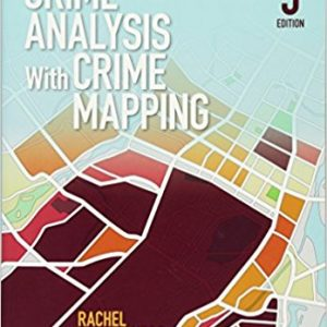 Test Bank for Crime Analysis With Crime Mapping, 3rd Edition, Santos