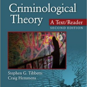 Test Bank for Criminological Theory: A Text/Reader, 2nd Edition, Tibbetts