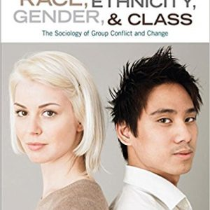 Test Bank for Race, Ethnicity, Gender, and Class: The Sociology of Group Conflict and Change, 7th Edition, Healey