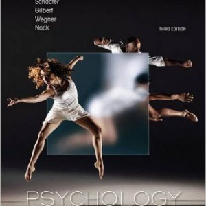 Test Bank for Psychology, 3rd Edition Schacter