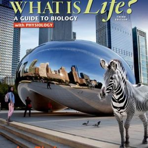 Test Bank for What is Life? A Guide to Biology with Physiology, 3rd Edition Phelan