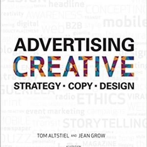 Test Bank for Advertising Creative Strategy, Copy, and Design, 4th Edition, Altstiel