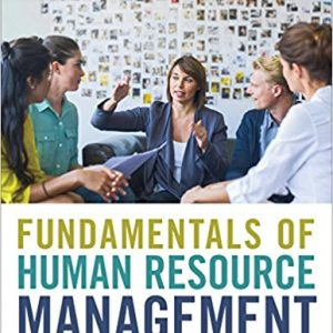 Test Bank for Fundamentals of Human Resource Management Functions