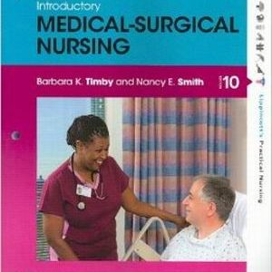 Test Bank for Introductory Medical-Surgical Nursing, 10th Edition, Timby