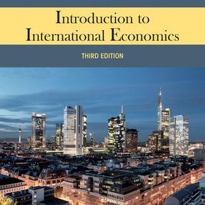 Test Bank for Introduction to International Economics 3rd Edition Salvatore