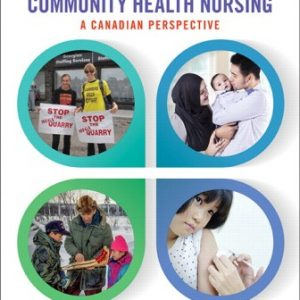 Solution Manual for Community Health Nursing: A Canadian Perspective 5th Edition Stamler