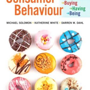 Solution Manual for Consumer Behaviour: Buying, Having, and Being 7th Canadian Edition Solomon