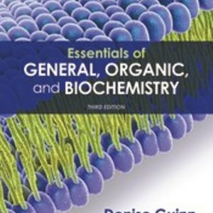 Solution Manual for Essentials of General, Organic, and Biochemistry 3rd Edition Guinn