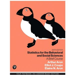 Solution Manual for Statistics for the Behavioral and Social Sciences A Brief Course 6th Edition Aron