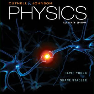 Solution Manual for Physics 11th Edition Cutnell