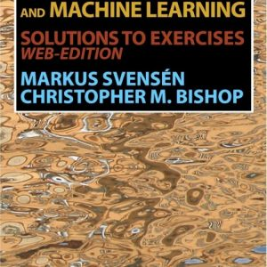 Solution Manual for Pattern Recognition and Machine Learning, Solutions to Exercises WEB-Edition Svensen