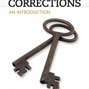 Test Bank for Corrections: An Introduction 4th Edition Seiter