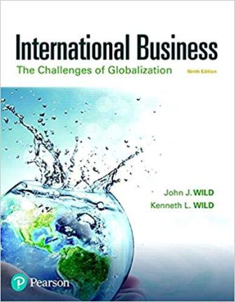 Test Bank for International Business: The Challenges of Globalization 9th Edition Wild
