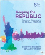 Test Bank for Keeping the Republic Power and Citizenship in American Politics – Brief Edition 8th Edition Barbour