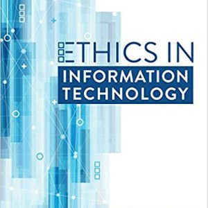 Test Bank for Ethics in Information Technology 6th Edition Reynolds