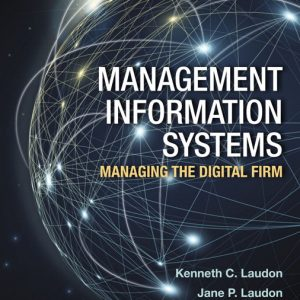 Solution Manual for Management Information Systems, 15th Edition Laudon