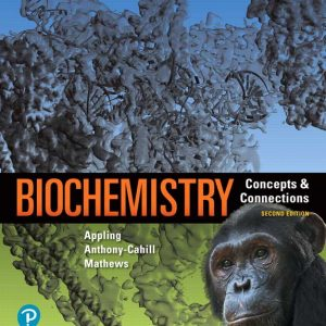 Test Bank for Biochemistry: Concepts and Connections 2nd Edition Appling