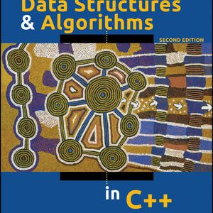 Solution manual for Data Structures and Algorithms in C++ 2nd Edition by Goodrich