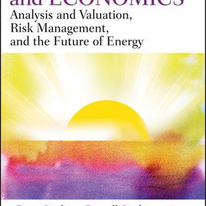 Solution manual for Energy Finance and Economics: Analysis and Valuation