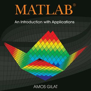 Solution manual for MATLAB: An Introduction with Applications 5th Edition by Gilat