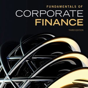 Solution manual for Fundamentals of Corporate Finance 3rd Edition by Parrino