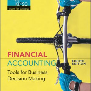 Solution manual for Financial Accounting: Tools for Business Decision Making 8th Edition by Kimmel