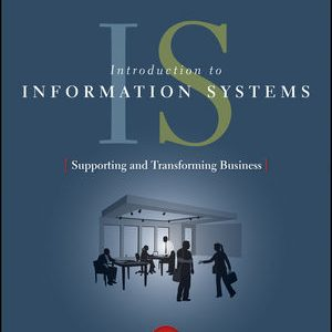 Solution manual for Introduction to Information Systems 6th Edition by Rainer