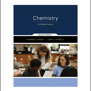 Solution manual for Chemistry: A Guided Inquiry 7th Edition by Moog