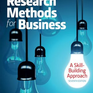 Solution manual for Research Methods For Business: A Skill Building Approach 7th Edition by Sekaran