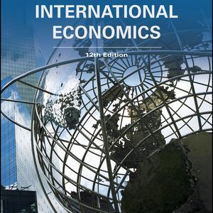Solution manual for International Economics 12th Edition by Salvatore