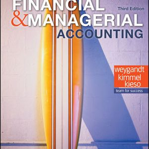 Solution manual for Financial and Managerial Accounting 3rd Edition by Weygandt