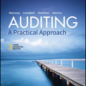Solution manual for Auditing: A Practical Approach 3rd Edition by Moroney