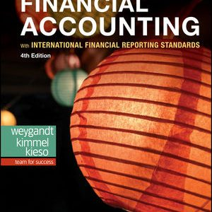 Solution Manual for Financial Accounting with International Financial Reporting Standards 4th Edition Weygandt