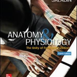 Test Bank for Anatomy and Physiology: The Unity of Form and Function