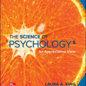 Solution Manual for The Science of Psychology: An Appreciative View 5th Edition King