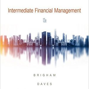 Solution manual for Intermediate Financial Management 13th Edition by Brigham
